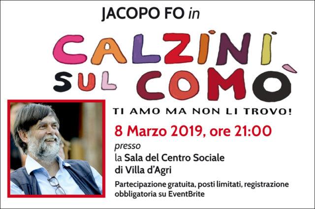 Spettacolo teatrale con Jacopo Fo: Calzini sul comò, ti amo ma non li trovo